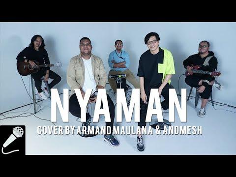 Armand Maulana & Andmesh - Nyaman
