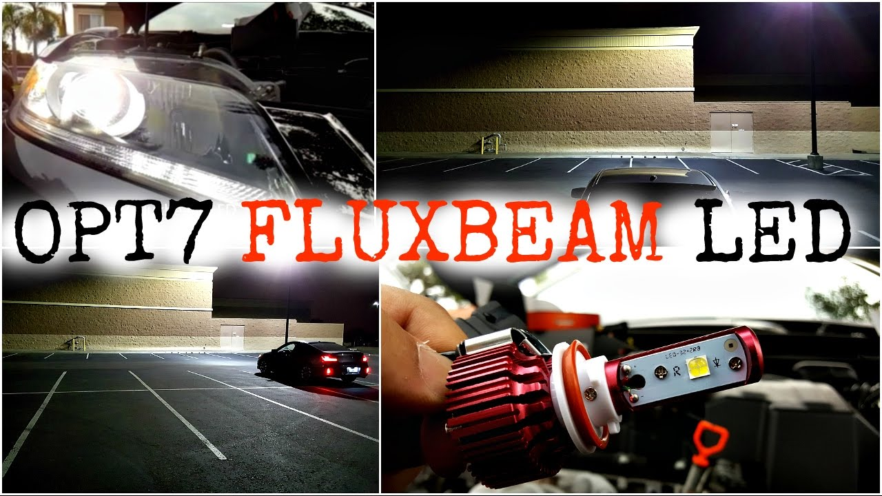 OPT7 Fluxbeam LED Full Review Installation Comparison and Demo & OPT7 Fluxbeam LED Full Review Installation Comparison and Demo - YouTube