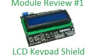 Module Review #1 - LCD Keypad Shield for Arduino