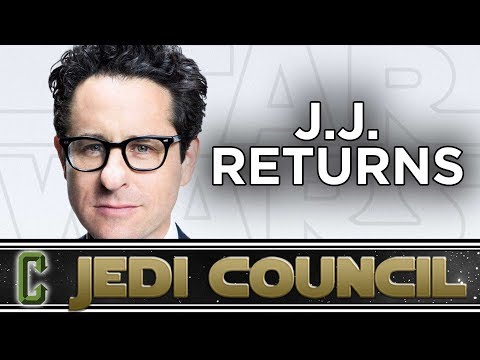 Is J.J. the Right Choice To Direct Star Wars Episode IX?  Jedi Council