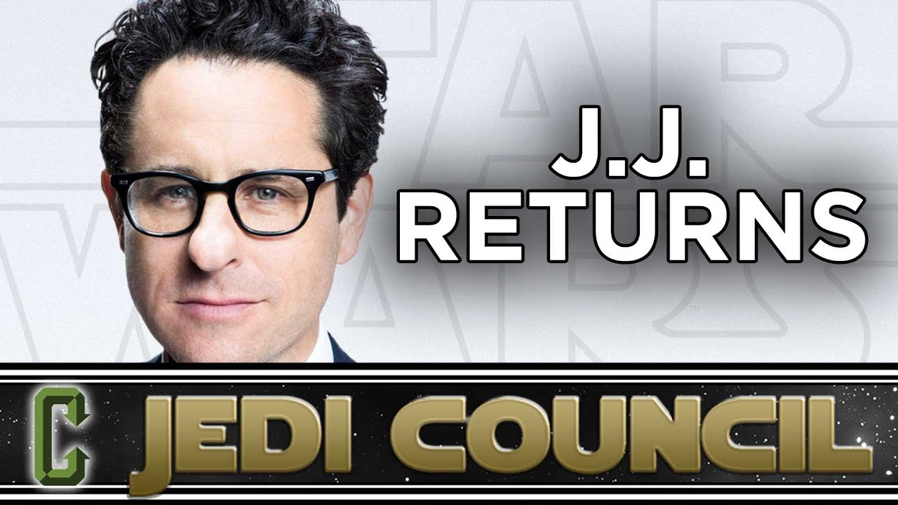 Is J.J. the Right Choice To Direct Star Wars Episode IX? – Jedi Council