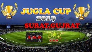 JUGLA CUP 2019, SURAT , GUJRAT