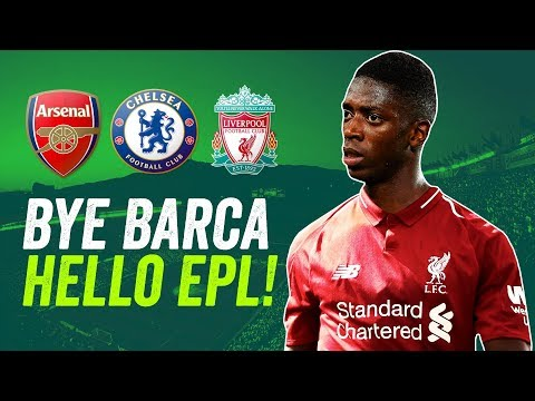 Ousmane Dembélé to QUIT Barcelona for the EPL! But to Arsenal, Chelsea or Liverpool?