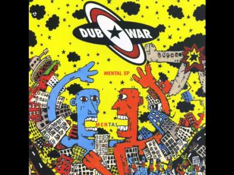Dub War - Mental (Ruyere Mix)