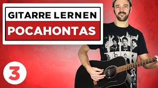 Pocahontas - AnnenMayKantereit - Gitarre lernen - Teil 3