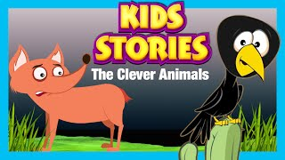 KIDS STORIES - CLEVER ANIMALS | FAMOUS SHORT STORIES IN ENGLISH FOR CHILDREN | The Silly Fox