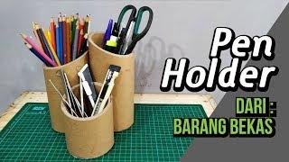 DIY , Pen holder, Dari bahan Bekas   recycle