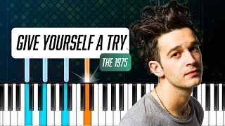 "The 1975 - ""Give Yourself A Try"" Piano Tutorial - Chords - How To Play - Cover"