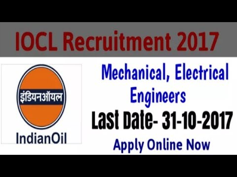 IOCL-indian oil corporation limited recruitment-2017 l mechanical, electrical, Engineers jobs