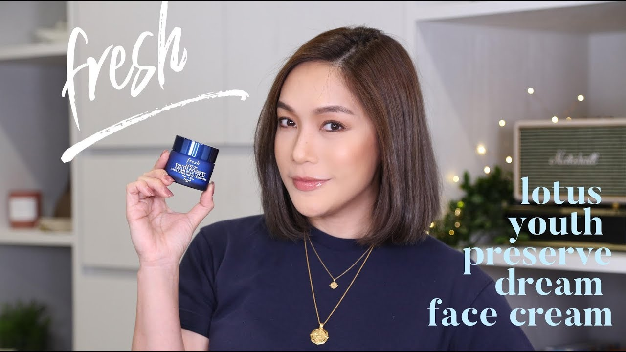 DAILYCHERIE : FRESH LOTUS YOUTH PRESERVE DREAM FACE CREAM REVIEW