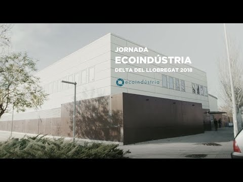 Projecte Ecoindústria Delta del Llobregat 2018