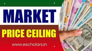 #12 | Market | Price Ceiling   1