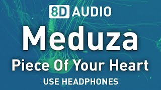 Baixar Meduza ft. Goodboys - Piece Of Your Heart | 8D AUDIO 🎧