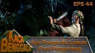 Ajie Pangestu Lawan Penyerang Istana - Kaca Benggala Eps 44