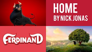 Nick Jonas - Home (From Ferdinand)
