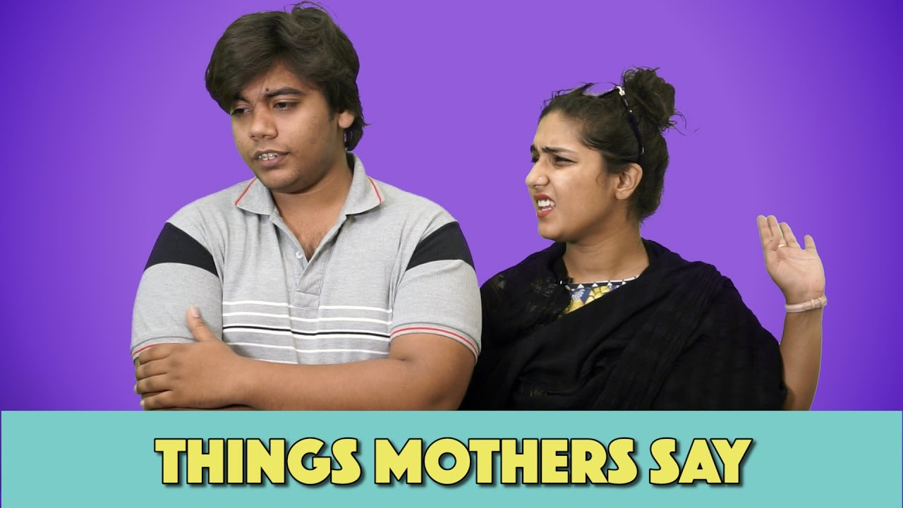 Things Pakistani Mothers Say | MangoBaaz
