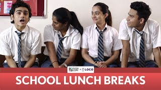 FilterCopy | School Lunch Breaks | Ft. Rohan Shah, Apoorva Arora, Nayana Shyam and Banerjee
