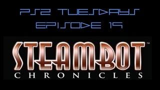 Steambot Chronicles | PS2 Tuesdays #19 | RMGB TV