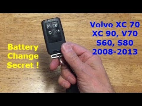Volvo XC 70, S60, S80, V70 Key Battery Replacement 2008 - 2013 - YouTube