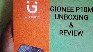 Gionee P10M Unboxing and Review