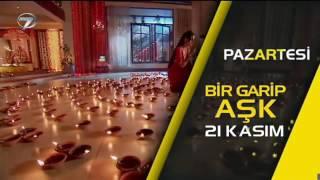 Bir Garip Aşk 21 KASIM Pazartesi Günü Başlıyor - Kanal 7