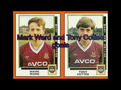 West Ham United  Mark Ward and Tony Cottee goals