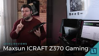 MaxSun ICRAFT Z370 Gaming Motherboard Review