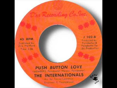 The Internationals   Push Button Love