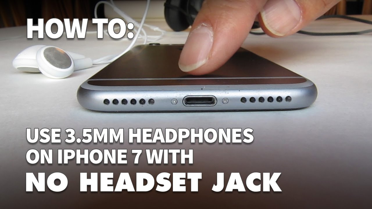 How To Connect Regular Headphones To Iphone 7 With No 3 5mm Headset Jack Youtube