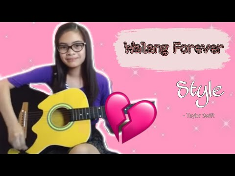 Walang Forever (Style Tagalog Composition)