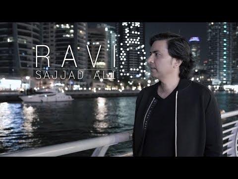 Sajjad Ali - RAVI (Official Video)