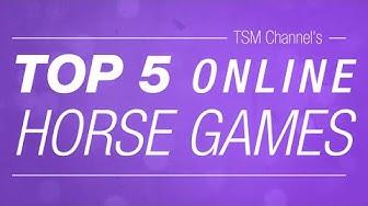 TOP 5 Online Horse Games