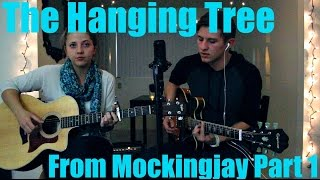 The Hanging Tree - Jennifer Lawrence - Mockingjay Cover by Jake Roque and Tayler Lanning w/ Lyrics