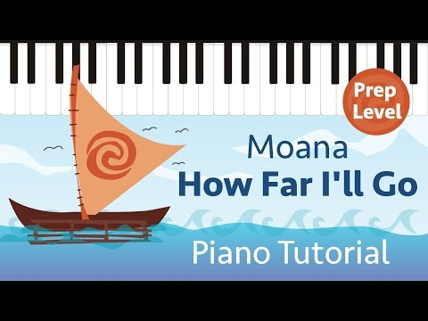 How Far I'll Go (Moana) - Prep Level Super Easy Piano Tutorial - Hoffman Academy
