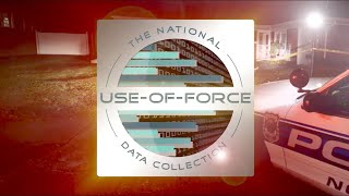 National Use of Force Data Collection