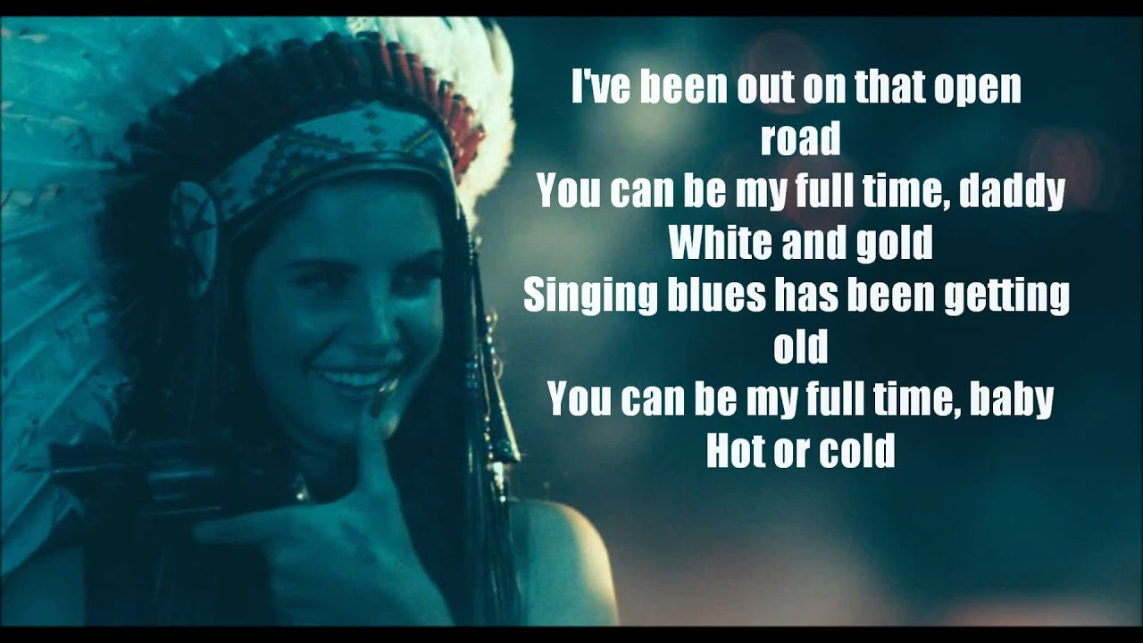 lana del rey ride lyrics - photo #4