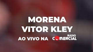 "Baixar Rádio Comercial - Vitor Kley canta ""Morena"" nas Manhãs da Comercial"