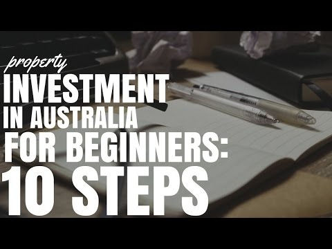 Property Investment In Australia For Beginners: 10 Steps (Ep191)