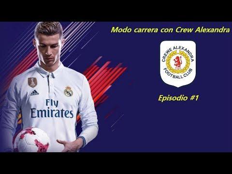 Modo carrera | FIFA 18 | Ascendiendo a Crewe Alexandra | Episodio #1