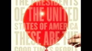 The Presidents of the United States of America - Loose Balloon