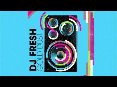 DJ Fresh - Gold Dust (Flux Pavilion Remix)