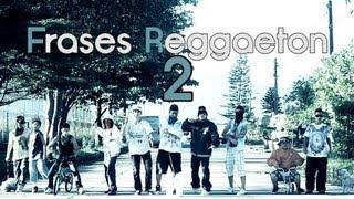 Frases Reggaeton 2