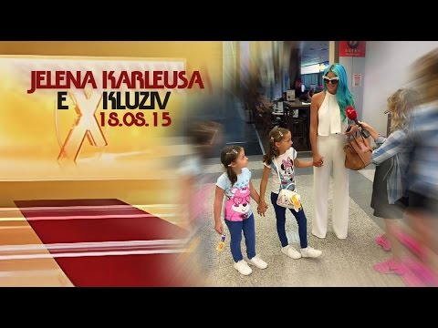 JELENA KARLEUSA // Exkluziv / Prva TV, 18.08.15