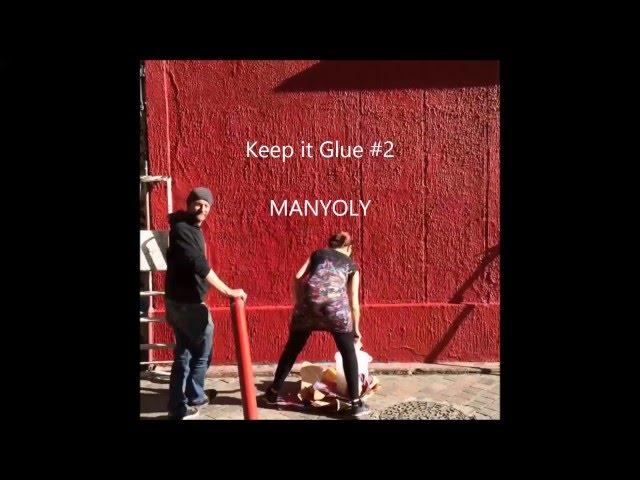 Keep it Glue #2 // MANYOLY