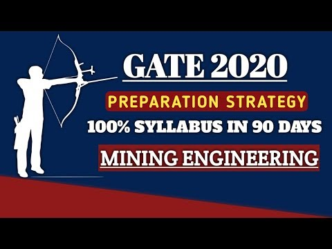GATE 2020 - Last 90 Days Preparation Strategy For Mining Engineering| Gate Mining| How To Crack Gate