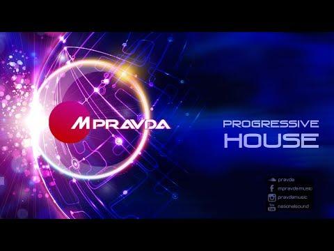 Progressive House Set by M.Pravda (July 2017)