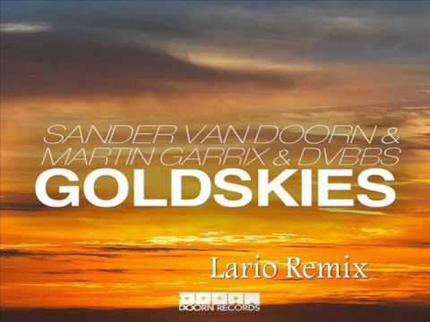 Sander van Doorn, Martin Garrix, DVBBS - Gold Skies (ft. Aleesia) (Lario Remix) Mp3