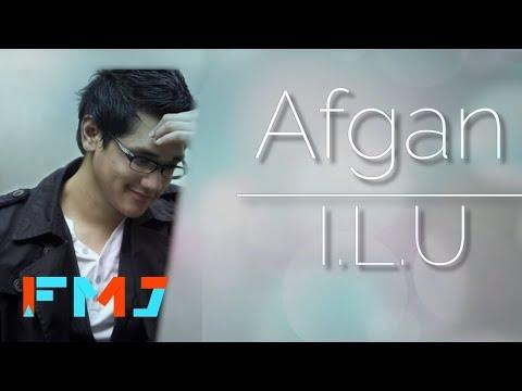 Afgan - I.L.U ( Official Video Lirik )