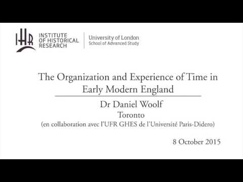 The Organization and Experience of Time in Early Modern England