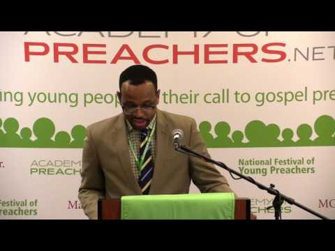 2017 National Festival of Young Preachers  Kevin Daniels AoP '12